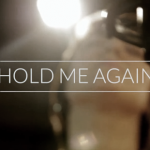 Hold Me Again
